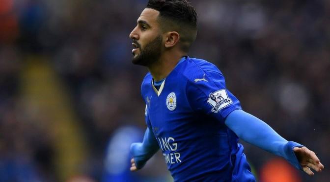 Premier League : Mahrez ouvre la voie, Leicester fonce vers le titre !