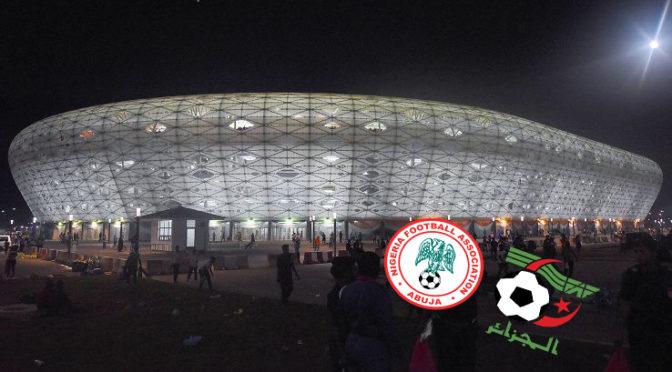 Officiel : Nigeria – Algérie le 12 novembre à Uyo !
