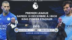 Programme Foot #16 : Slimani et Mahrez en danger face à Manchester City !