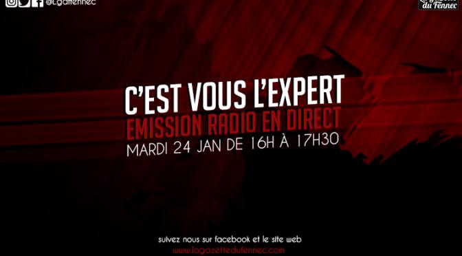 C'est vous l'Expert émission d'après match de 16 à 17h30 en direct !