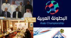 UAFA : le championnat arabe des clubs se jouera en juillet