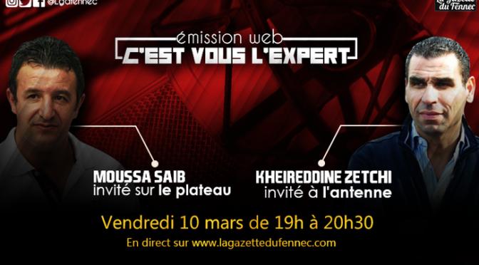 C'est vous l'Expert : Duo d'invités exceptionnels entre Saib et Zetchi !