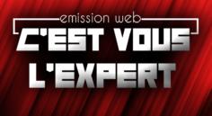«C'est vous l'Expert» : Émission en direct de 19h à 20h30 !