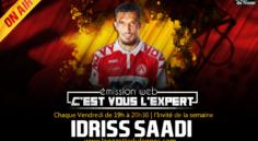 """""""C'est vous l'Expert"""" : Idriss Saadi """"Le Taureau"""" invité à l'antenne dès 19h00 !"""