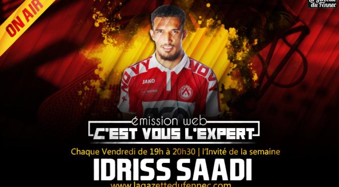 «C'est vous l'Expert» : Idriss Saadi «Le Taureau» invité à l'antenne dès 19h00 !