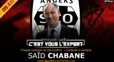 «C'est vous l'Expert» : Saïd Chabane, le président algérien du SCO d'Angers à l'antenne !