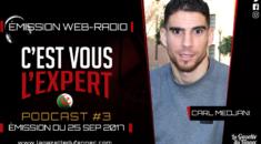 C'est vous l'Expert : Les adieux émouvants de Carl Medjani !