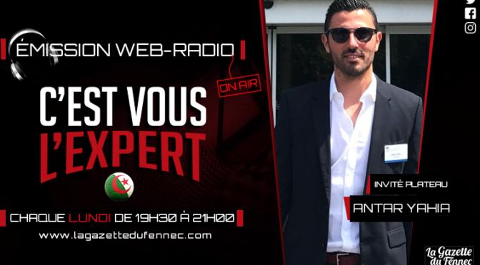 «C'est vous l'Expert» : Coup d'envoi de la saison 2 ce lundi avec Anthar Yahia !