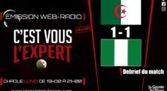 """""""C'est vous l'Expert"""" : Retour sur le match Algérie – Nigéria !"""
