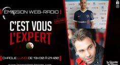 """""""C'est vous l'Expert"""" : Redouane Kerrouche et Raoul Savoy en invités exceptionnels !"""