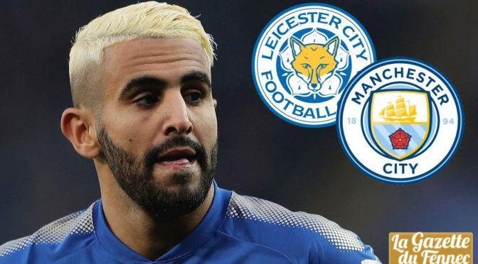Mercato : Leicester refuse une 3ème offre de Man City pour Mahrez !