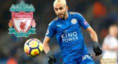 URGENT : BeIn Sport annonce Mahrez à Liverpool pour 55 M€ !