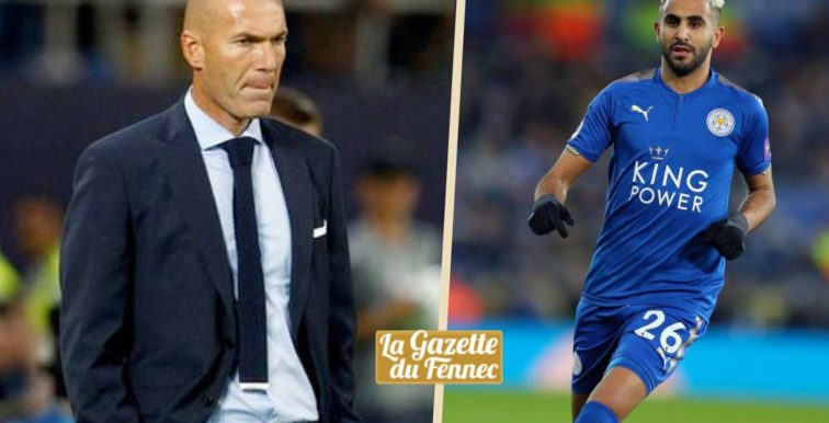Real Madrid : Mahrez dans les plans de Zidane ?