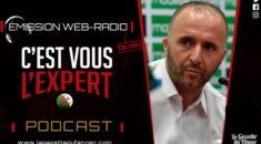 « C'est vous l'Expert » : Gambie vs Algérie le debrief !