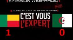 « C'est Vous L'Expert » : Retour sur la défaite au Bénin
