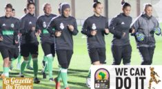 Féminine – CAN 2018 Ghana : Le tirage au sort fixé le 21 octobre à Accra !