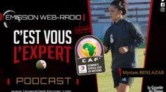 « C'est Vous L'Expert » : Débrief de la défaite au Bénin et Myriam Benlazar à l'antenne