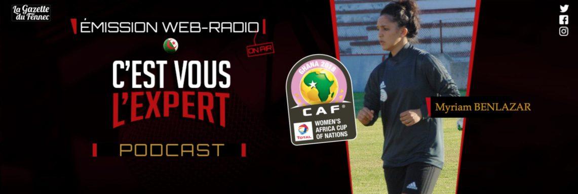 Débrief de la défaite au Bénin et Myriam Benlazar à l'antenne