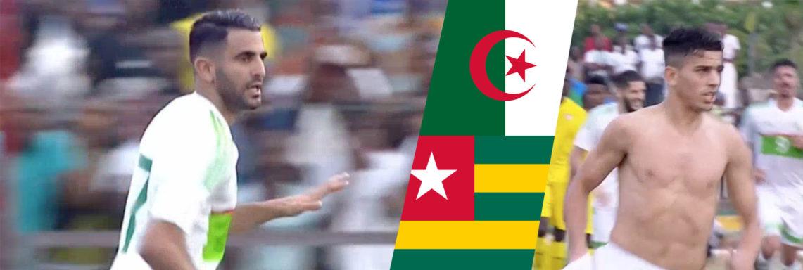 Togo-Algérie : Doublé de Mahrez et but de Youcef Atal