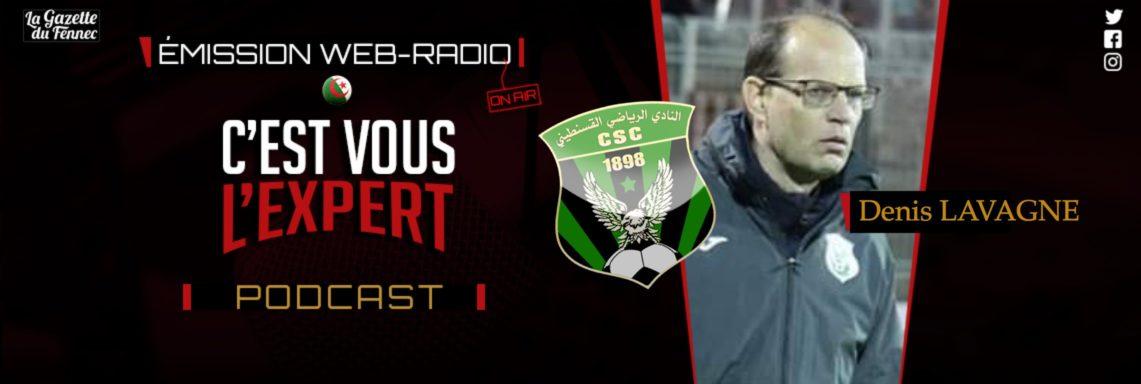 C'est vous l'Expert : Denis Lavagne à l'antenne !