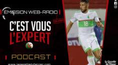 « C'est vous l'Expert » : analyse du match Algérie – Gambie !