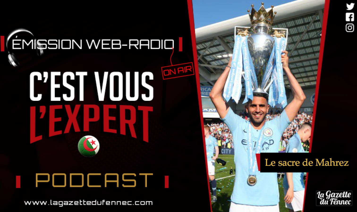mahrez podcast sacre