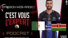 «C'est vous l'Expert »: retour sur le match contre le Kenya avec Kader Rahim !