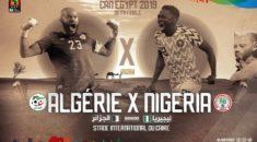 Algérie – Nigeria : Aux portes de la finale