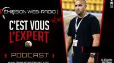 «C'est vous l'Expert » : on debriefe le match Algérie – Nigeria avec Bougherra !