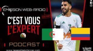 « C'est vous l'Expert » : Algérie – Colombie, Viser le record !