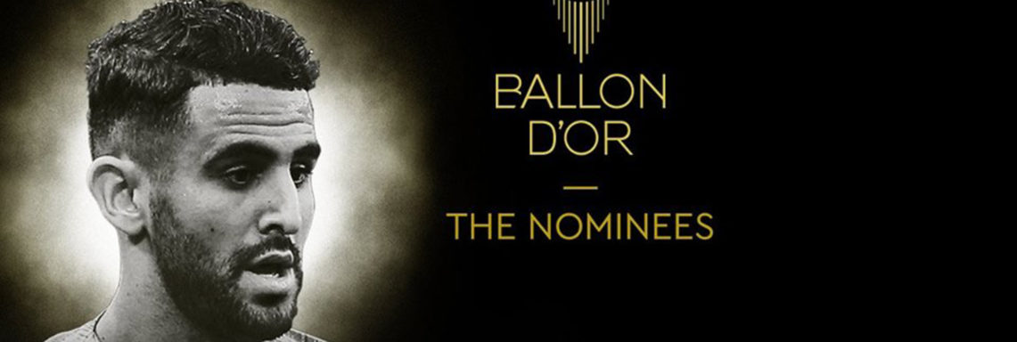 Ballon d'Or-2019 : Mahrez nominé