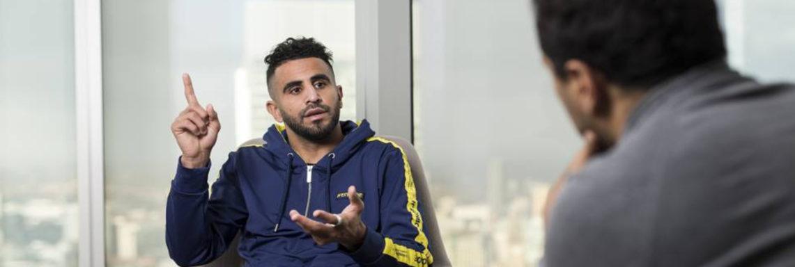 """Mahrez : """"Le vestiaire d'un grand club, c'est autre chose.Il faut se battre non-stop !"""""""