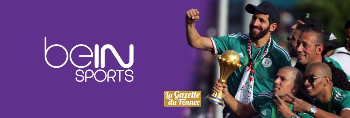 CAN 2019 : Reportage exceptionnel de beINsports sur les coulisses du sacre des Verts