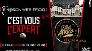 « C'est vous l'Expert » : OM-Africa, quelle retombée pour l'Algérie