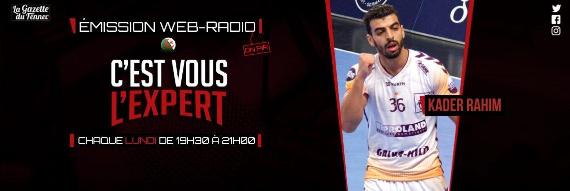 « C'est vous l'Expert » : Le Handball à l'honneur avec Kader Rahim