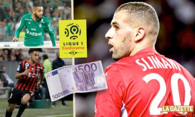 slimani salaires ligue 1 argent business