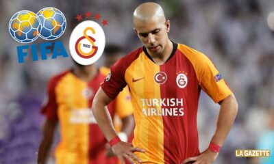feghouli fifa galatasaray litige