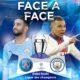 mahrez mbappe face a face